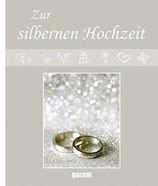 Zur silbernen Hochzeit - Erinnerungsalbuch (antiquarisch)
