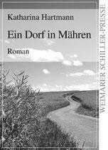 Katharina Hartmann, Ein Dorf in Mähren