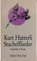 Stachelflieder von Kurt Hutterli