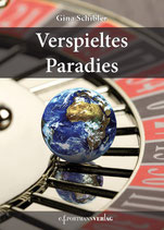 Gina Schibler, Verspieltes Paradies