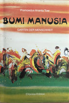 Pramondya Annanta Toer, Bumi Manusia - Garten der Menschheit (antiquarisch)