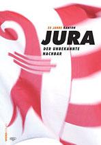 25 Jahre Kanton Jura - Ansichten-Einsichten