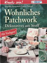 Massenkeil Angelika, Wohnliches Patchwork - Dekoratives aus Stoff (antiquarisch)