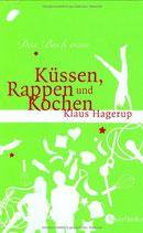Hagerup Klaus, Das Buch vom Küssen, Rappen und Kochen