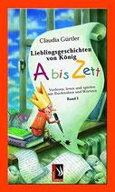 Gürtler Claudia, Lieblingsgeschichten von König A bis Zett Bd. 1
