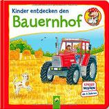 Wagner Maja, Kinder entdecken den Bauernhof (Pappebuch)