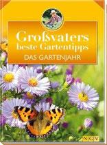 Grossvaters Gartentipps - Das Gartenjahr
