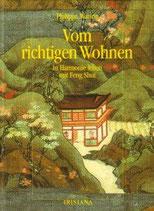 Waring Philippa, Vom richtigen Wohnen - In harmonie leben mit Feng-Shui (antiquarisch)