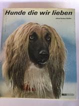 Hunde die wir lieben (antiquarisch)
