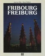 Piller Jean Luc / Maillard Bruno, Freiburg - Fribourg (antiquarisch)