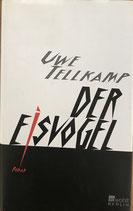 Tellkamp Uwe, Der Eisvogel (antiquarisch)