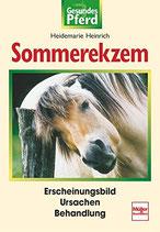 Heinrich Heidemarie, Sommerekzem: Erscheinungsbild - Ursachen - Behandlung
