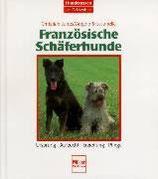 Janes Christian / Steccanella Angelo, Französische Schäferhunde (antiquarisch)
