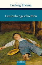 Thoma Ludwig, Lausbubengeschichten