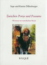 Dillenburger Inge, Zwischen Ponys und Possums - Abenteuer im australischen Busch (antiquarisch)