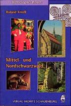 Kroell Roland, Mythologisch Reisen Mittel- und Nordschwarzwald