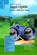 Hubertus Schröder, Jagd-Optik