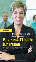 Helbach-Grosser Susanne, Business-Etikette für Frauen - Professionelle Umgangsformen im Job (antiquarisch)