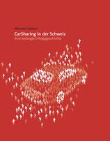 Hadorn Werner, CarSharing in der Schweiz - Eine bewegte Erfolgsgeschichte