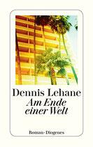 Lehane Dennis, Am Einde einer Welt (antiquarisch)