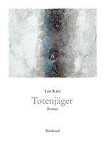 Katz Leo, Totenjäger