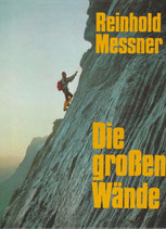 Meissner Reinhold, Die grossen Wände (antiquarisch)