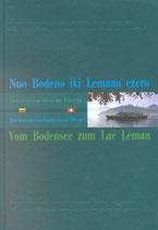 Roduner Markus, Vom Bodensee zum Lac Léman: Texte litauischer Schriftsteller über die Schweiz (antiquarisch)