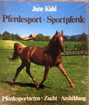 Kidd Jane, Pferdesport - Sportpferde (antiquarisch)