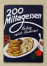 Nietlispach, 200 MIttagessen farbig reich illustriert (antiquarisch)