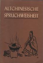 Altchinesische Spruchweisheit