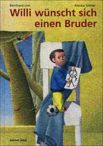 Lins Bernhard, Willi wünscht sich einen Bruder