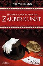 Willmann Carl, Handbuch der klassischen Zauberkunst