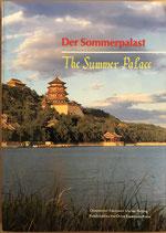 Der Sommerpalast in Beijing / The Summer Palace (deutsch/englisch)