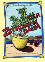 Mahler Domninique Irene, Der Zitronenbaum