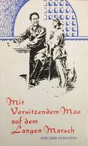 Mit Vorsitzendem Mao auf dem langen Marsch (antiquarisch)
