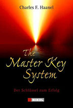 Haanel Charles F., The Master Key System