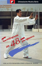 Taijiquan in 48 Figuren - Chinesische Wushu-Serie (antiquarisch)