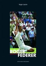 Roger Jaunin, Roger Federer