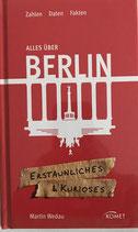 Alles über Berlin - Erstaunliches & Kurioses