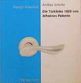Andrea Scholtz, Die Türklinke 1020 von Johannes Potente