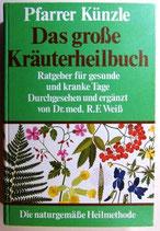 Pfarrer Künzle, Das grosse Kräuterheilbuch - Ratgeber für gesunde und Kranke Tage (antiquarisch)