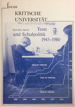 Bartel Karl-Max,  Tests und Schulpolitik 1945-1980 (antiquarisch)