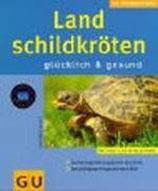 Hartmut Wilke, Landschildkröten glücklich und gesund