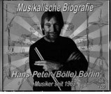 Hans-Peter Bölle Börlin, Musikalische Biographie (4 CD's)