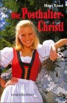 Die Posthalter-Christl von Hans Ernst