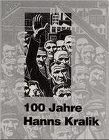 Deumlich Gerd, 100 Jahre Hanns Kralik