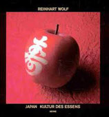 Wolf Reinhart, Japan - Kultur des Essens (antiquarisch)