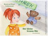 Goldschmidt Bernd und Birgit, Der kleine brauen Bär - Die grosse Reise