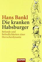 Bankl Hans, Die kranken Habsburger (antiquarisch)