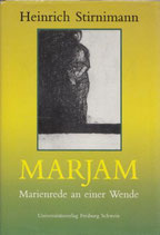 Steinkraus William, Marjam - Marienrede an einer Wende (antiquarisch)